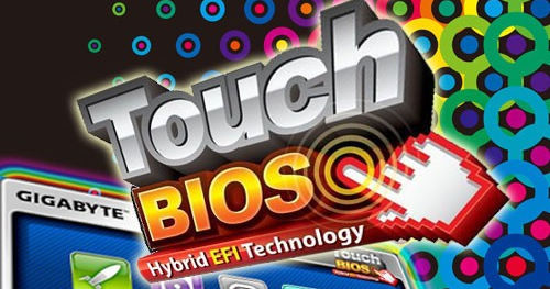 Touch BIOS